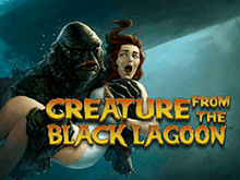 Игровой автомат Creature From The Black Lagoon